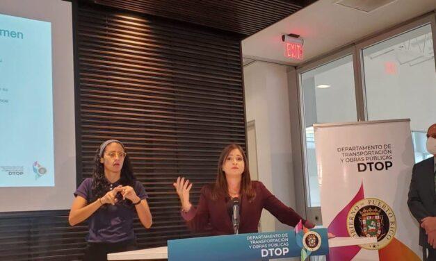 """Secretaria DTOP anuncia Iniciativa """"Ponte al Día y Saca Tu Licencia"""""""